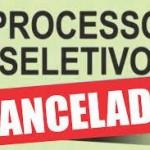 Cancelamento do Processo Seletivo nº001/2017