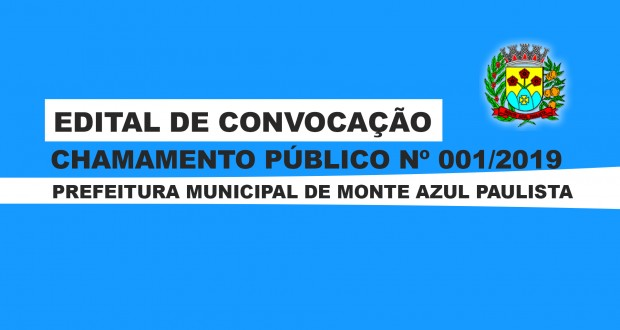 CHAMAMENTO PÚBLICO Nº 001/2019